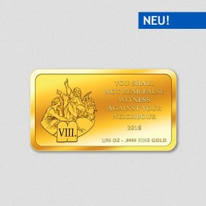 Die 10 Gebote - 8. Gebot - Goldbarren 2017