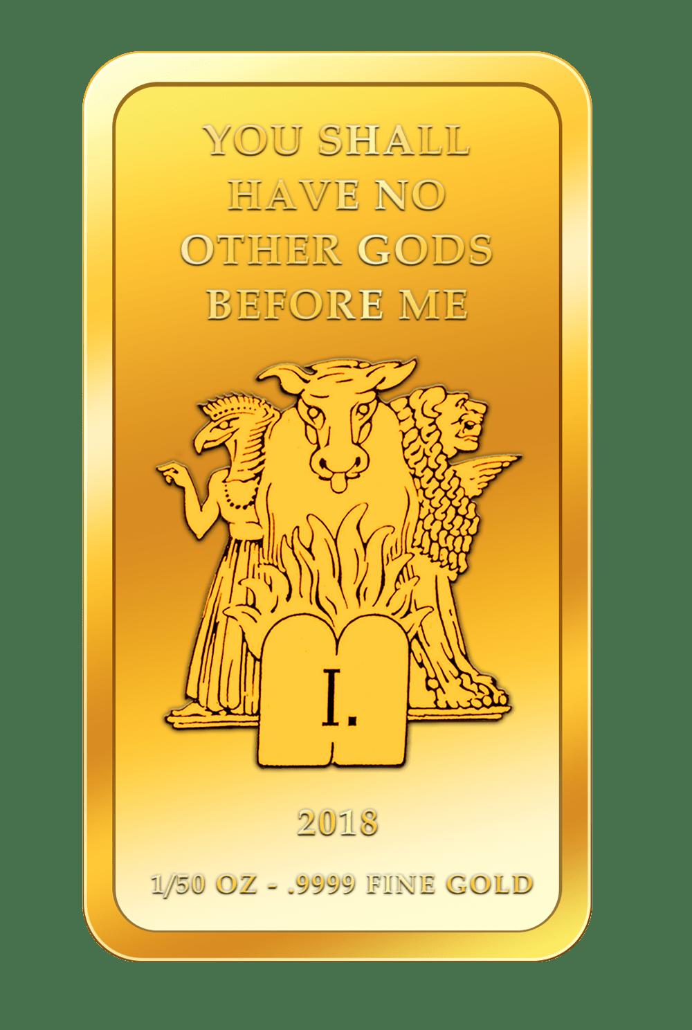 Die 10 Gebote - 1. Gebot - Goldbarren 2018