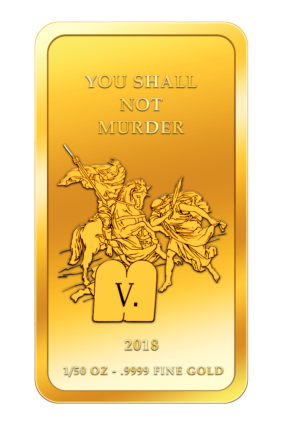 Die 10 Gebote - 5. Gebot - Goldbarren 2017
