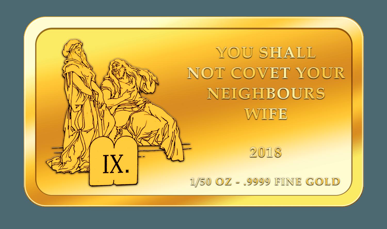 Die 10 Gebote - 9. Gebot - Goldbarren 2018