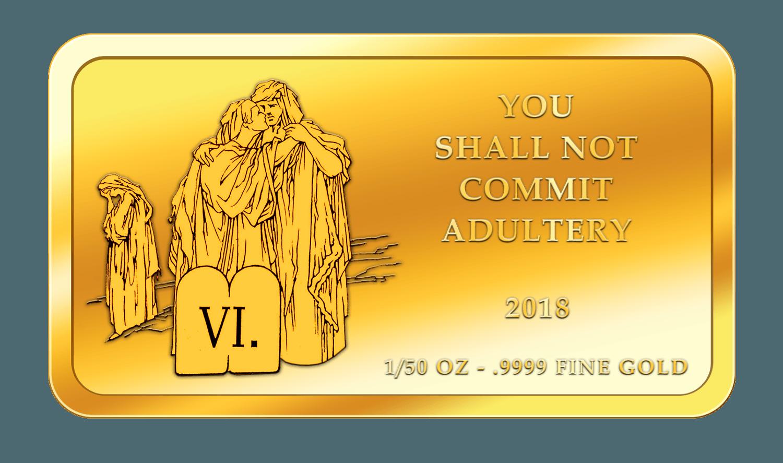 Die 10 Gebote - 6. Gebot - Goldbarren 2017