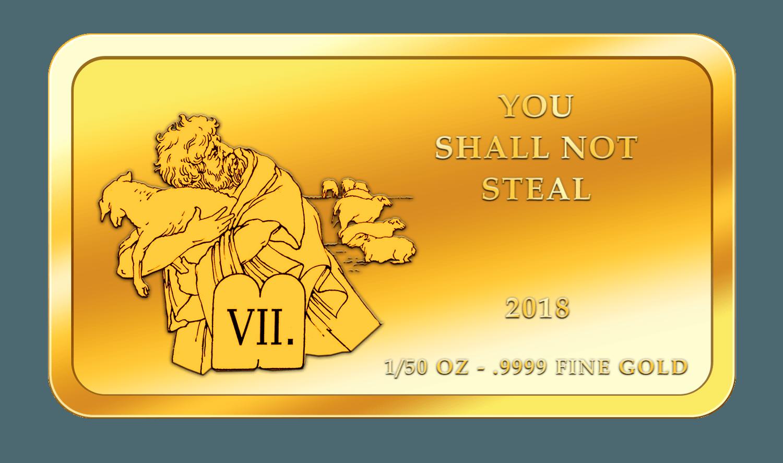 Die 10 Gebote - 7. Gebot - Goldbarren 2017