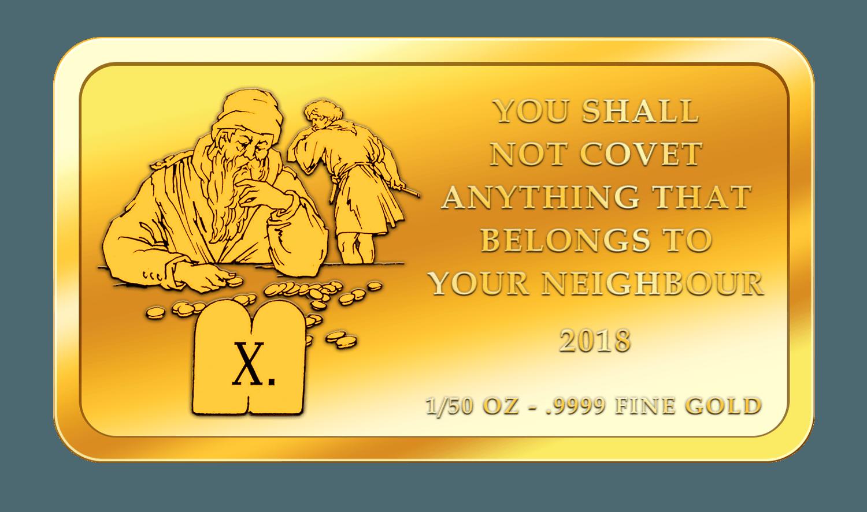 Die 10 Gebote - 10. Gebot - Goldbarren 2018
